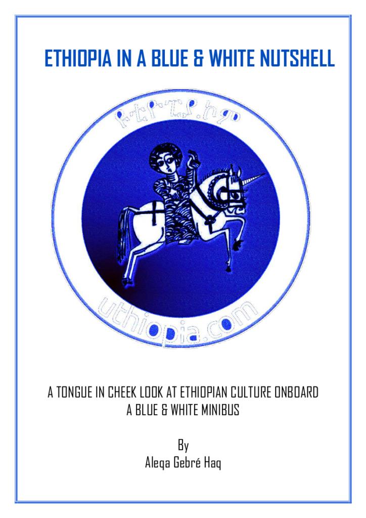 ethiopia-in-a-blue-and-white-nutshell-by-aleqa-gebre-haq